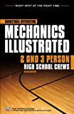 Basketball Officiating Mechanics Illustrated: 2 & 3 Person High School Crews- includes CD-ROM