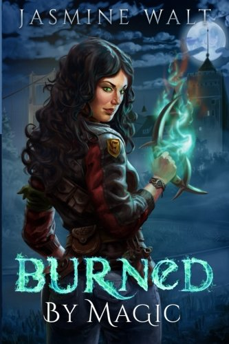 Burned by Magic (The Baine Chronicles) (Volume 1)