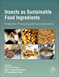 Insects as Sustainable Food Ingredien...