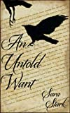 An Untold Want