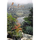 Amber Returns to Maine - and Other - Songs of the Soul ~ Susan Haley