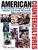 img - for American Countercultures: An Encyclopedia of Political, Social, Religious, and Artistic Movements (3 Volumes) book / textbook / text book