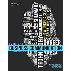 7 essentials of business communication Essentials of business communicationbrief contentscontents 9e dear fellow business communication instructors: my coauthor dr dana loewy and i are proud to present.