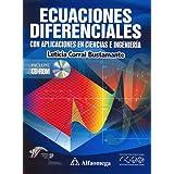 Ecuaciones Diferenciales - Con Aplicaciones en Ciencias e Ingenieria (Spanish Edition) ~ Corral