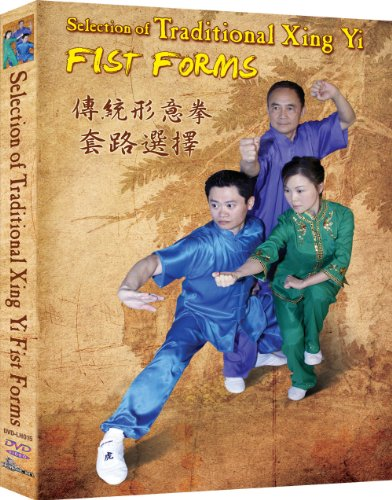 Selection Of Traditional Xing Yi Fist Forms