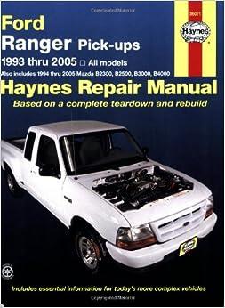 Ford Ranger Pick-Ups, 1993-2005 (Haynes Repair Manual): Chilton