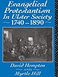 img - for Evangelical Protestantism in Ulster Society 1740-1890 by David Hampton (1992-03-19) book / textbook / text book