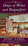 Days of Wine and Roquefort (Cheese Shop Mystery, Band 5)