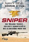 Sniper: 160 tödliche Treffer - Der beste Scharfschütze des US-Militärs packt aus - Chris Kyle, Jim DeFelice, Scott McEwen