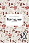 The Penguin Portuguese Phrasebook (Ph...