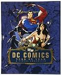 DC Comics Year by Year: A Visual Chro...