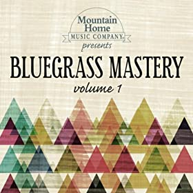 Bluegrass Mastery Vol. 1