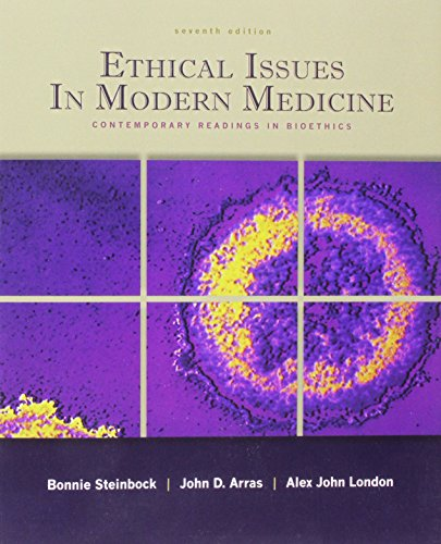 Ethical Issues in Modern Medicine: Contemporary Readings in Bioethics