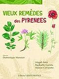 echange, troc Magali Amir, Raphaële Garreta, Maryse Carraretto - Vieux remèdes des Pyrénées
