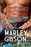 Can't Fight This: Resisting Temptation, Book 2 (Contemporary Romance)