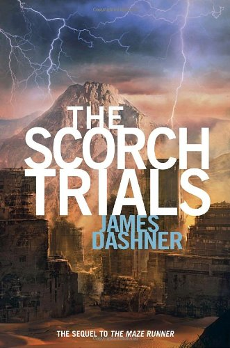 The Scorch Trials (Maze Runner Series #2) cover image