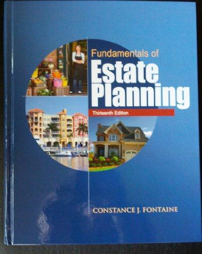 Fundamentals of Estate Planning, Thirteenth Edition