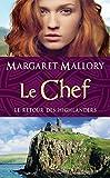 Le Chef: Le Retour des Highlanders, T4