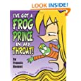 I've Got a Frog Prince in My Throat!: A Suburban Fairy Tales Collection