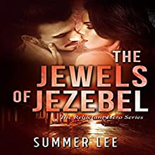 The Jewels of Jezebel: The Reluctant Hero Trilogy, Book 2 Audiobook by Summer Lee Narrated by Robert Grothe