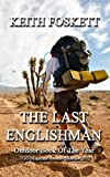 The Last Englishman: A 2,650 mile hiking adventure on the Pacific Crest Trail