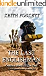 The Last Englishman: A Thru-Hiking Ad...