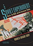 The Soviet Experiment: Russia, the USSR, and the Successor States Reviews