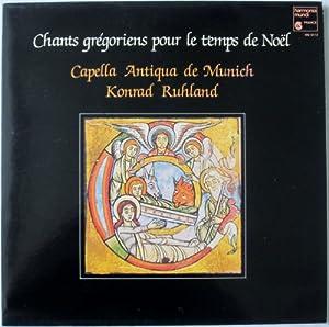 Chants Gregoriens Pour Le Temps De Noel: Capella Antiqua de Munich, Konrad Ruhland