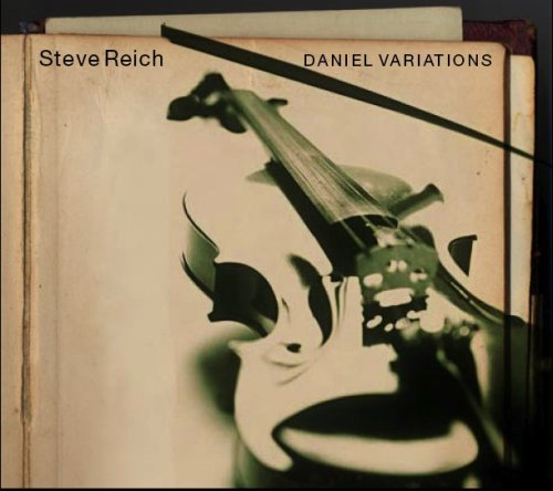 Reich: Daniel Variations