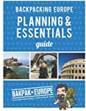 Backpacking Europe Planning & Essentials Guide