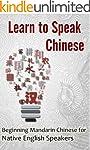 Learn to Speak Chinese: Beginning Man...
