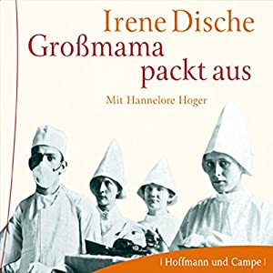 Großmama packt aus Audiobook
