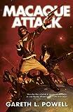Macaque Attack! (Ack-Ack Macaque Trilogy)
