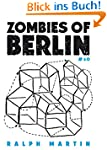Zombies of Berlin: On city-status anx...