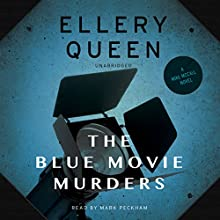 The Blue Movie Murders: Mike McCall, Book 3 (       UNABRIDGED) by Ellery Queen Narrated by Mark Peckham