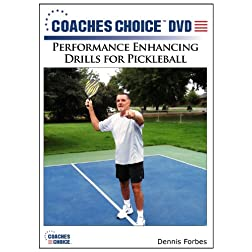 Performance Enhancing Drills for Pickleball