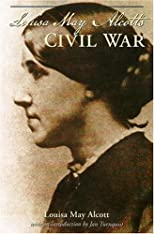 Louisa May Alcott&#39;s Civil War