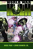 Greg Pak Hulk: World War Hulk HC (Oversized)