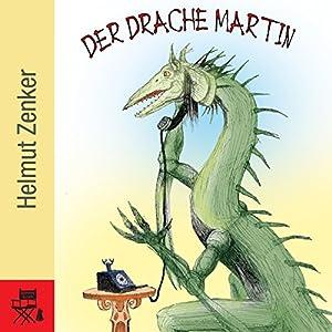Der Drache Martin Hörbuch