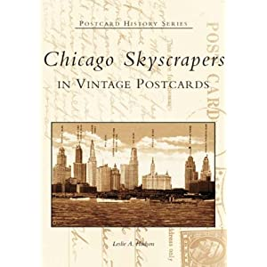 Chicago Skyscrapers (IL) (Postcard History Series)
