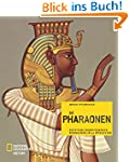 Die Pharaonen: �gyptens bedeutendste...
