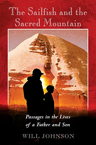 the-sailfish-and-the-sacred-mountain-passages-in-the-lives-of-a-father-and-son