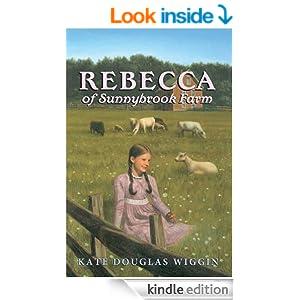 Rebecca of Sunnybrook Farm Complete Text (Charming Classics)