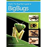 Martin the Bug Man's Guide to Big Bugsby Martin Rapley