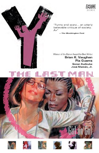 Y The Last Man TP Vol 06 Girl On Girl (Y the Last Man (Graphic Novels))