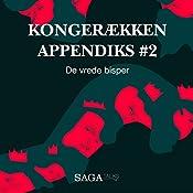De vrede bisper (Kongerækken Appendiks 2) | Anders Asbjørn Olling, Hans Erik Havsteen