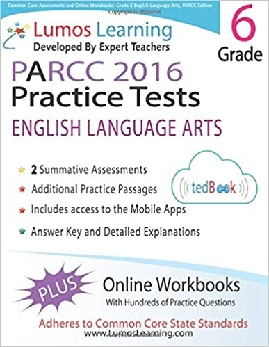 Common Core Assessments and Online Workbooks: Grade 6 Language Arts and Literacy, PARCC Edition