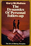 Dynamics of Personal Follow Up