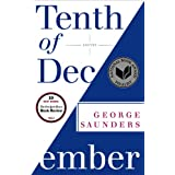Tenth of December: Stories ~ George Saunders
