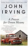 By John Irving - A Prayer for Owen Meany (Reprint)